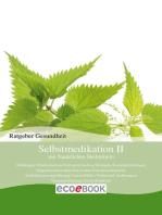 Selbstmedikation II mit Natürlichen Heilmitteln