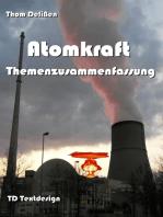 Atomkraft Themenzusammenfassung