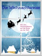 Die Weihnachtsreise - Ein Weihnachtsmärchen.