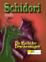 Schidori - Die Macht der Drachenaugen