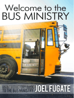 Welcome to the Bus Ministry
