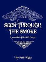 Seen Through The Smoke