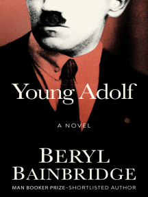 Young Adolf: A Novel