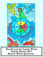 Wealth and the Lucky Witch (Denver Witch Quarterly Imbolc/Ostara 2017)