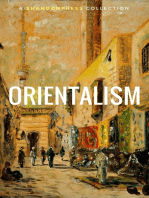 Orientalism (A Selection Of Classic Orientalist Paintings And Writings)