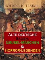 Alte deutsche Sagen, Grusel-Märchen & Horror-Legenden