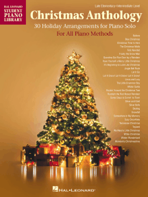 Christmas Anthology: Late Elementary to Intermediate Level Piano Solos for All Piano Methods