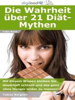 Die Wahrheit über 21 Diät-Mythen