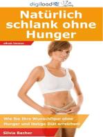 Natürlich schlank ohne Hunger