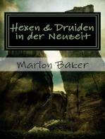 Hexen und Druiden in der Neuzeit