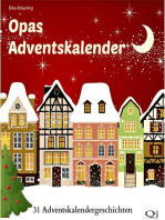 Opas Adventskalender - 31 Adventskalendergeschichten