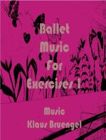 Ballet Music for Exercises 1