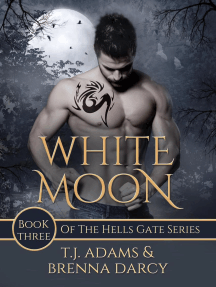 White Moon: Hells Gate, #3