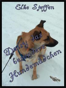 Daisy das besondere Hundemädchen
