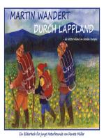 Martin wandert durch Lappland - die letzte Wildniss im Norden Europas