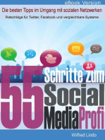 55 Schritte zum Social Media Profi - Die besten Tipps im Umgang mit sozialen Netzwerken
