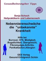 """Nebennierenschwäche die """"unbekannte"""" Krankheit"""