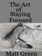 The Art of Staying Focused