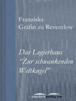 "Das Logierhaus ""Zur schwankenden Weltkugel"""