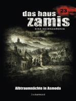 Das Haus Zamis 23 - Albtraumnächte in Asmoda