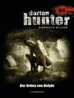 Dorian Hunter 83 – Der Orden von Delphi