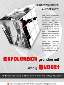 Existenzgründer aufgepasst! Erfolgreich gründen mit wenig Budget: Effizienz und Erfolg mit fundiertes Wissen und richtige Strategie