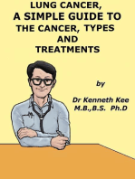 Lung Cancer, A Simple Guide To The Cancer, Types And Treatments