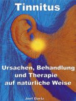 Tinnitus – Ursachen, Behandlung und Therapie auf natürliche Weise