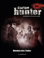 Dorian Hunter 50 – Masken des Todes