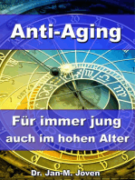 Anti-Aging - Für immer jung auch im hohen Alter