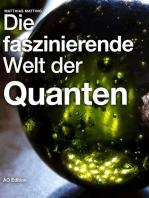Die faszinierende Welt der Quanten