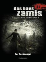 Das Haus Zamis 37 – Der Racheengel