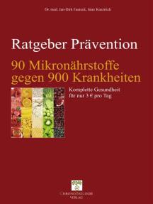 90 Mikronährstoffe gegen 900 Krankheiten: Komplette Gesundheit für 3 € pro Tag