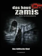 Das Haus Zamis 36 - Das höllische Kind