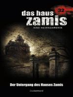 Das Haus Zamis 32 - Der Untergang des Hauses Zamis
