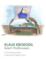 Klaus Krokodil feiert Halloween