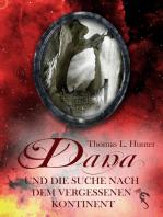 Dana und die Suche nach dem vergessenen Kontinent