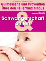 Schwangerschaft und Stillen