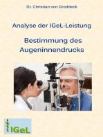Analyse der IGeL-Leistung Bestimmung des Augeninnendrucks