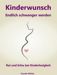 Kinderwunsch: Endlich schwanger werden – Rat und Infos bei Kinderlosigkeit