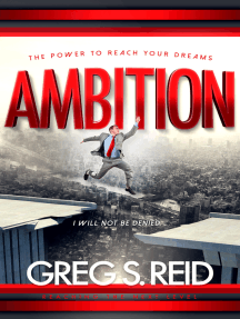 Ambition: The Power to Reach Your Dreams