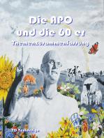 Die APO und die 60 er