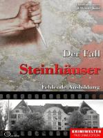 Der Fall Steinhäuser