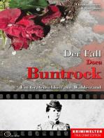 Der Fall Dora Buntrock