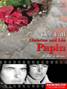 Der Fall Christine und Léa Papin: Folie a deux
