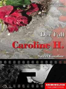 Der Fall Caroline H.: Sweet Caroline