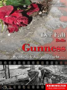 Der Fall Belle Gunness: Weiblich, ledig, jung sucht