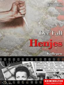 Der Fall Henjes: Kollegen