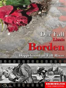 Der Fall Lizzie Borden: Doppelmord in Fall River