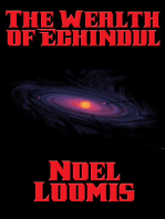 The Wealth of Echindul